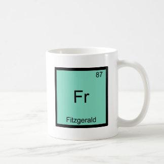 Fr - Fitzgerald Funny Chemistry Element Symbol Tee Coffee Mug
