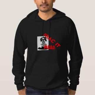 Frac it all hoodie