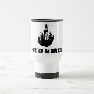 frac you Haliburton Travel Mug