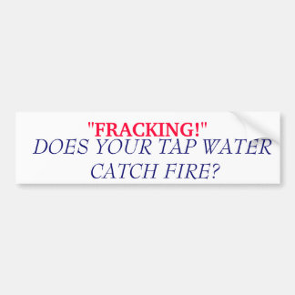 FRACKING BUMPER STICKER