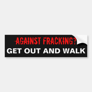 Fracking Bumper Sticker, Black Bumper Sticker