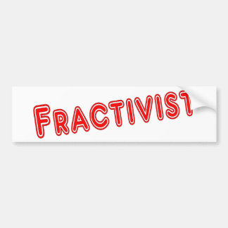 Fracktivist Bumper Sticker