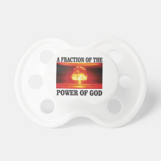fraction of power of god baby pacifiers