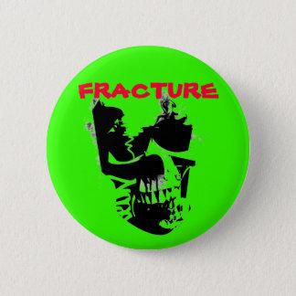 fracture skull 2 inch round button