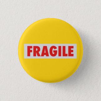 Fragile 1 Inch Round Button