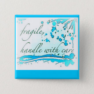 fragile handle with care badge/button/pin 2 inch square button