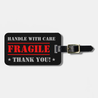 FRAGILE - Handle with Care Luggage Tag