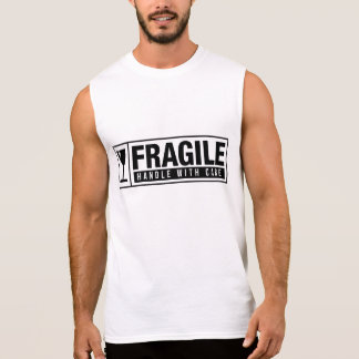 Fragile Handle With Care Sleeveless Shirt