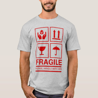 Fragile Handle With Care Symbol T-Shirt