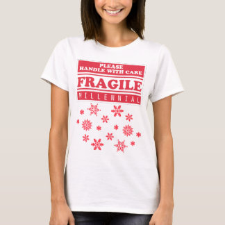 Fragile Millennial, Handle With Care Snowflakes T-Shirt
