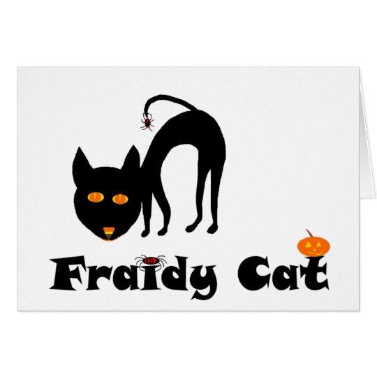 Fraidy Cat Card
