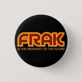 FRAK is the profanity of the future Flair Button