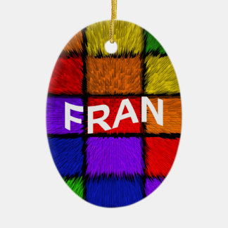 FRAN CERAMIC ORNAMENT
