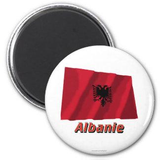 Français de Drapeau Albanie avec le nom en Magnet Rond 8 Cm