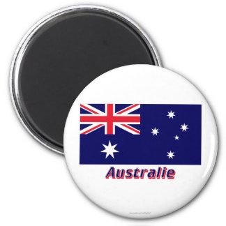 Français de Drapeau Australie avec le nom en Magnet Rond 8 Cm