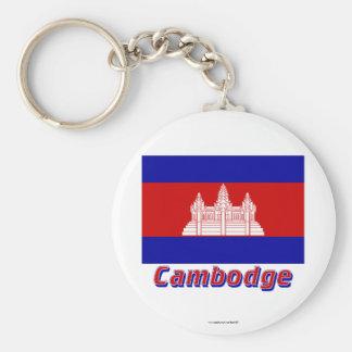 Français de Drapeau Cambodge avec le nom en Porte-clé Rond