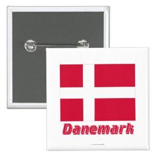 Français de Drapeau Danemark avec le nom en Badge Avec Épingle