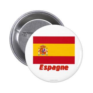 Français de Drapeau Espagne avec le nom en Macaron Rond 5 Cm