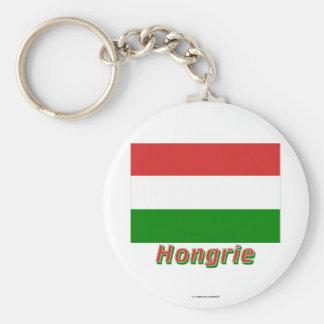 Français de Drapeau Hongrie avec le nom en Porte-clef