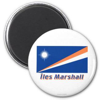 Français de Drapeau Îles Marshall avec le nom en Magnet Rond 8 Cm