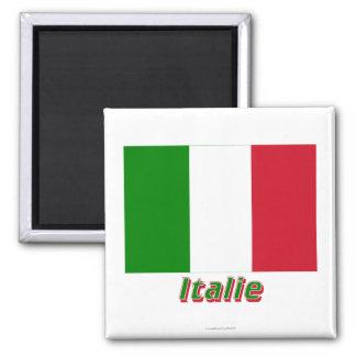 Français de Drapeau Italie avec le nom en Aimants Pour Réfrigérateur