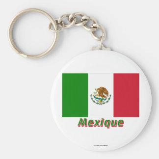 Français de Drapeau Mexique avec le nom en Porte-clé Rond