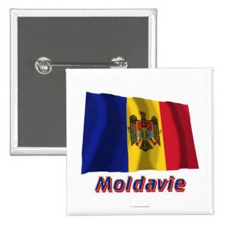 Français de Drapeau Moldavie avec le nom en Badge