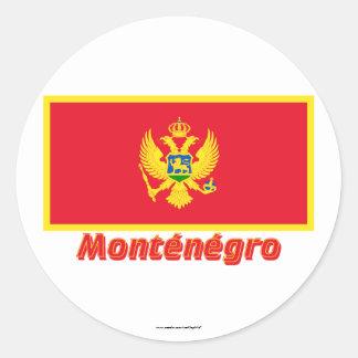 Français de Drapeau Monténégro avec le nom en Sticker Rond