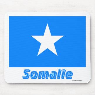 Français de Drapeau Somalie avec le nom en Tapis De Souris