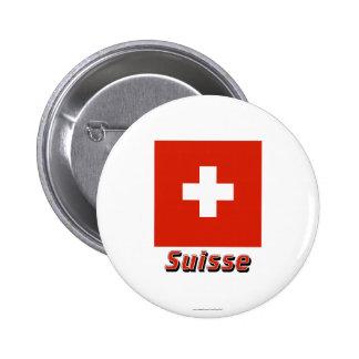Français de Drapeau Suisse avec le nom en Badges Avec Agrafe