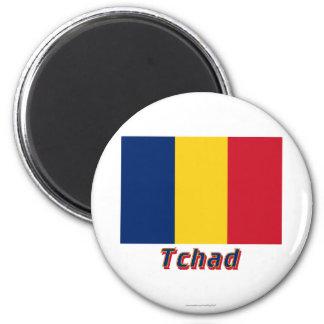 Français de Drapeau Tchad avec le nom en Aimant