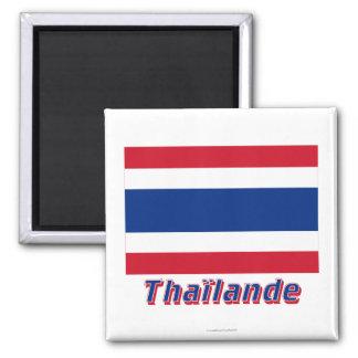 Français de Drapeau Thaïlande avec le nom en Magnet Carré