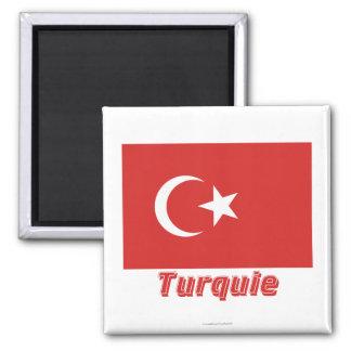 Français de Drapeau Turquie avec le nom en Magnet Carré