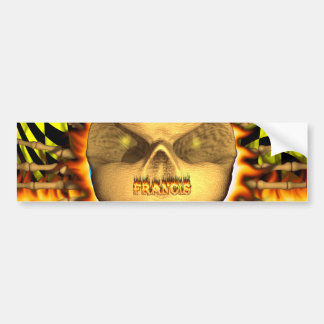 Francis skull real fire and flames bumper sticker
