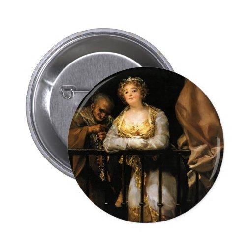 Francisco Goya- Maja and Celestina on a Balcony Button