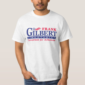 Frank Gilbert for Governor T-Shirt