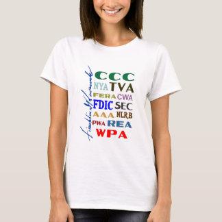 Franklin D. Roosevelt FDR New Deal Anniversary T-Shirt