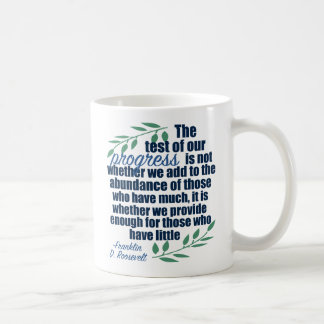 Franklin D. Roosevelt on Progress Quote Coffee Mug