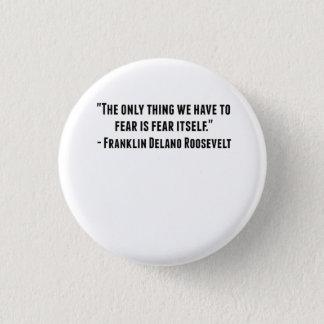 Franklin Delano Roosevelt Quote 1 Inch Round Button