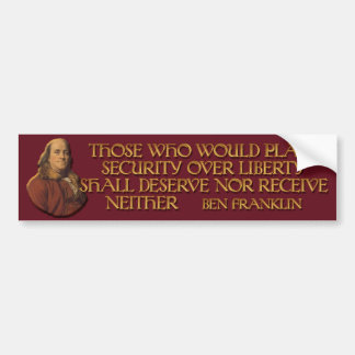 Franklin Quote on Security over Liberty Bumper Sticker