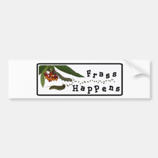 Frass Happens Bumper Sticker