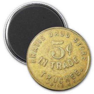 Fratis Drug Store Token - Truckee California Magnet