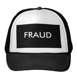 Fraud? Trucker Hat