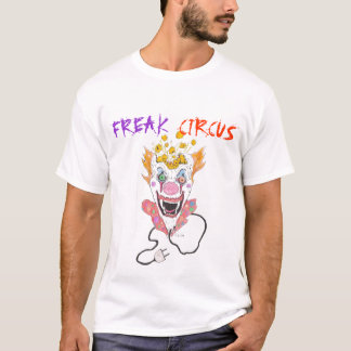 FREAK CIRCUS T-Shirt