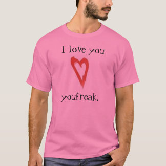 Freak Love T-Shirt