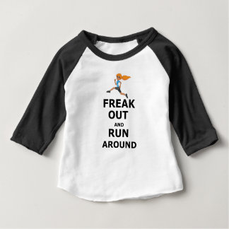 Freak Out And Run Around, funny scared girl design Baby T-Shirt