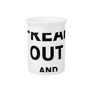 Freak Out And Run Around, funny scared girl design Pitcher