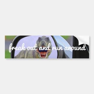 Freak Out & Run Around Bumper Sticker