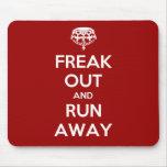 Freak Out Run Away Keep Calm Carry On