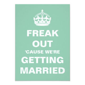 "Freak Out Wedding 5"" X 7"" Invitation Card"
